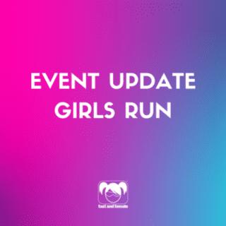 Event Update – Girl's Run